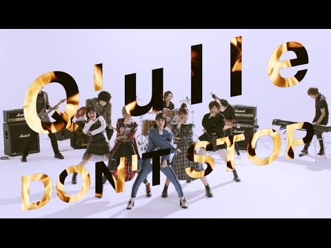 Q'ulle / avex 1st Single 「DON'T STOP」Video Clip