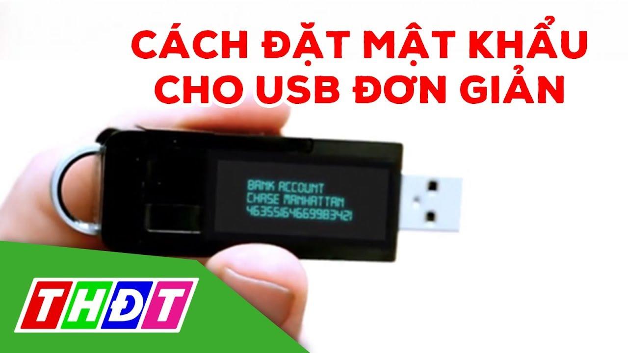 Cách đặt mật khẩu cho USB bằng công cụ có sẵn trên Windows | Thế giới số | THDT