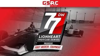 iRacing : Lionheart IndyCar Series - 2018 Round 2 - Phoenix