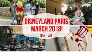 DISNEYLAND PARIS, MARCH 2018 | DAY TWO