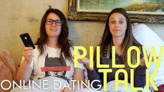 Online Dating - Pillow Talk
