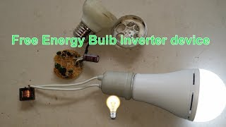 Free Energy Bulb inverter device_Homemade science school tech project budget
