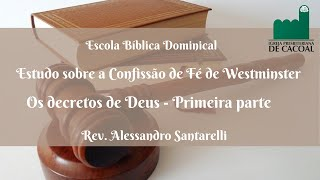 Os decretos de Deus - Primeira parte