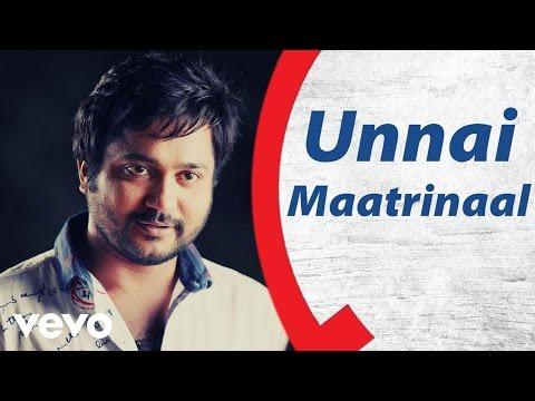 Unnai Maatrinaal Song Lyrics From Ko 2
