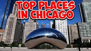 Top 10 Places In Chicago | Vlog