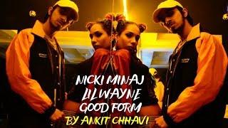 Nicki Minaj - Good Form | Ankit Chhavi | Funk HipHop dance choreography