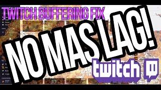 Quitar lag en TWITCH - Twitch Buffering Fix
