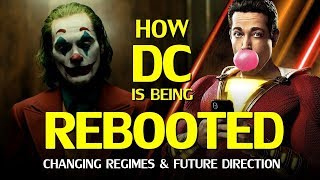 How DC on film is being Rebooted