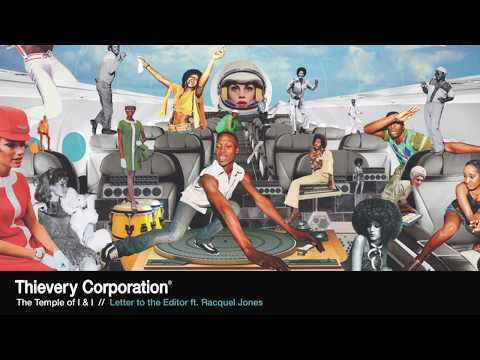 Thievery Corporation - Letter to The Editor [Official Audio]