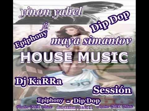 (Dj KaRRa Sessión HOUSE 2012) - Maya Simantov ft Yinon Yahel ft Epiphony