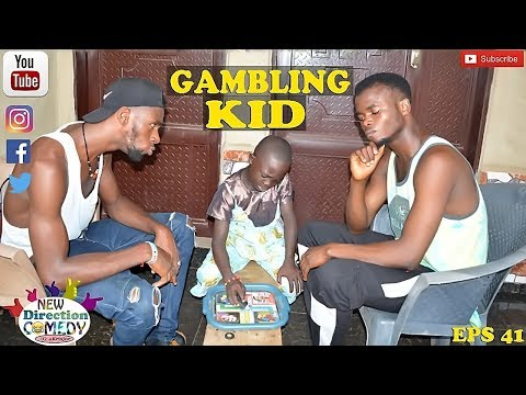 GAMBLING KID [[New Direction Comedy]][[New Direction Production]] (Eps 41)