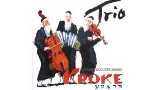 Kroke - Yidish freylekhs