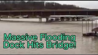 Dock Hits Bridge! Lake of the Ozarks Massive Flooding!