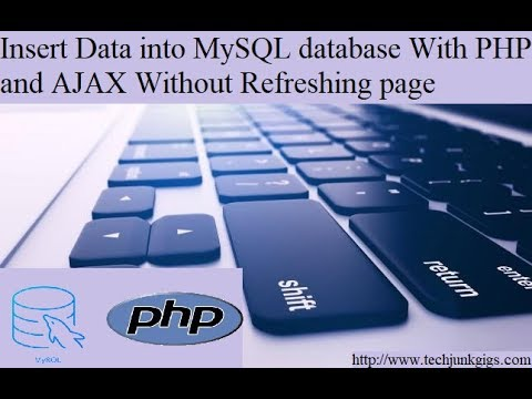 Insert Data into MySQL database with PHP and AJAX without
