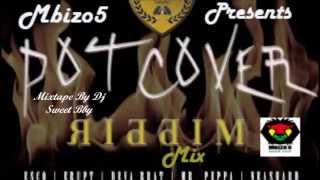 Download Pot Cover Riddim Mix February 2015 (mbizo5productionz) MP3 song and Music Video