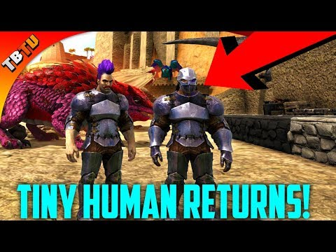 🚩 Tiny Human Returns! Father and Son  Play Ark survival Evolved! Ark Ragnarok Extinction core