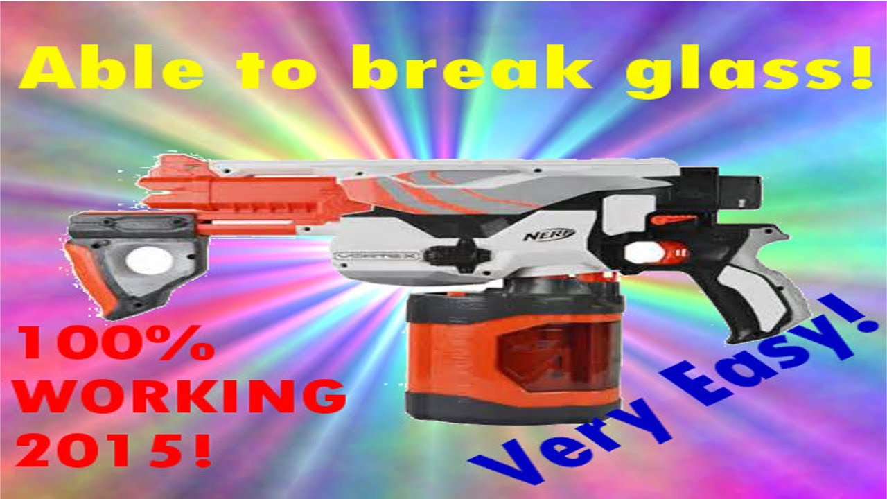 HOW TO MAKE ANY NERF GUN 100X MORE POWERFUL ABLE TO BREAK GLASS WORKING 2015 MUST SEE