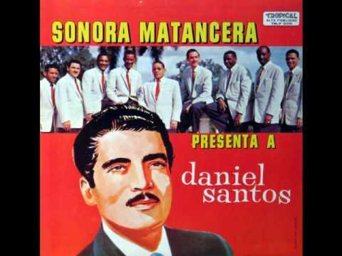 Daniel Santos y la Sonora Matancera - El Buñuelo de Maria