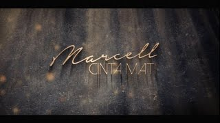 Marcell - Cinta Mati (Video Lyric)