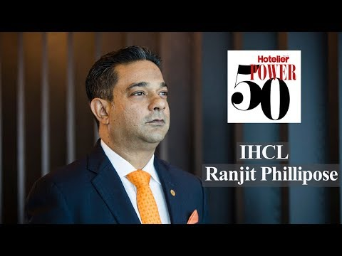 Power 50 2018: Indian Hotels Company Limited |  Ranjit Phillipose