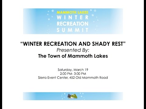 WINTER RECREATION AND SHADY REST