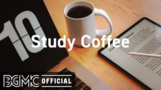 Study Coffee: Relaxing Jazz Music for Work \u0026 Study - Afternoon Lounge Jazz