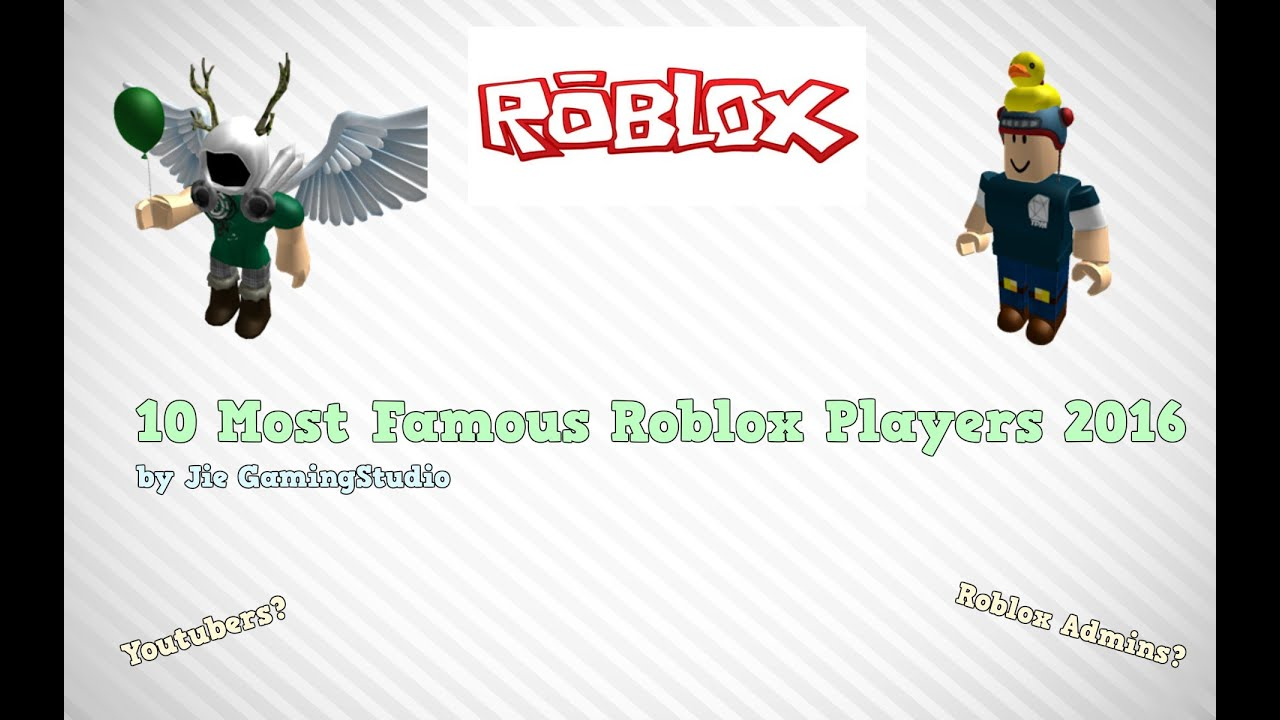 10 most famous roblox players 2016 dantdm ethangamertv