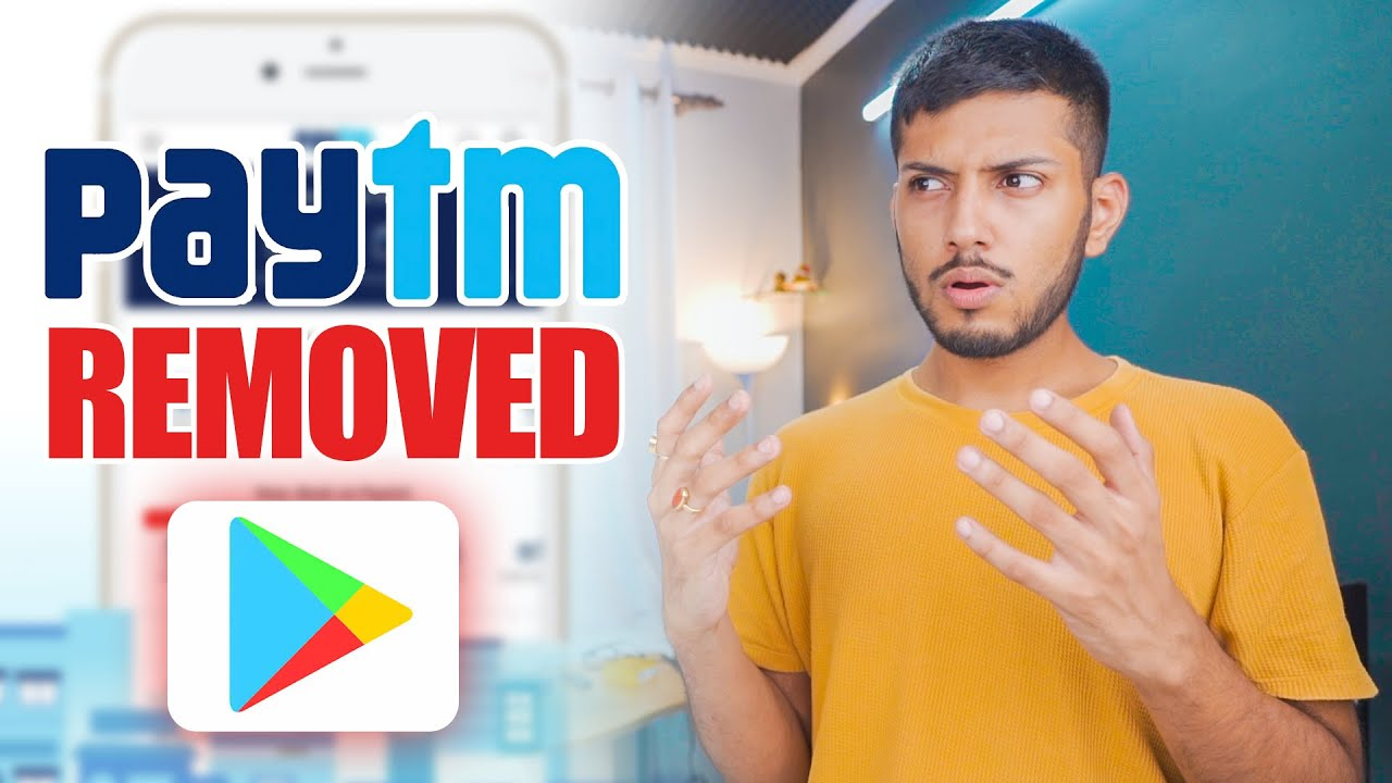 Why Google Removed PayTM from Play Store ? ⚠️