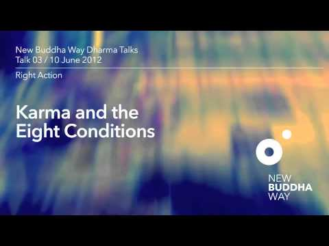 New Buddha Way Talk 03 / Right Action / The Eight Worldly Conditions