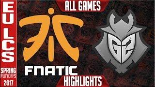 fnatic vs g2 esports highlights all games semifinal eu lcs playoffs spring 2017 fnc vs g1