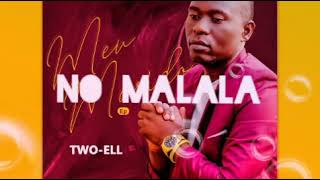 Two Ell No malala (Video audio )By:Xiggubo music #Marrabenta#