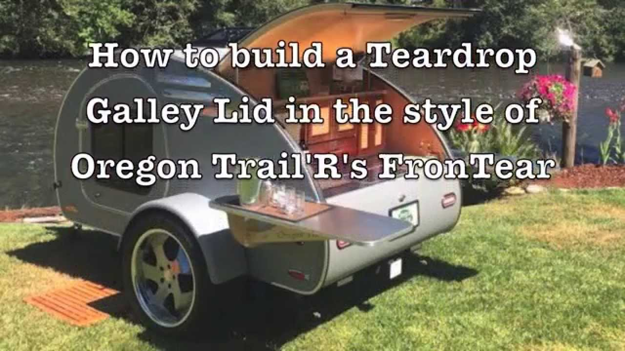 How to build a Galley Hatch/Lid for your Teardrop Trailer