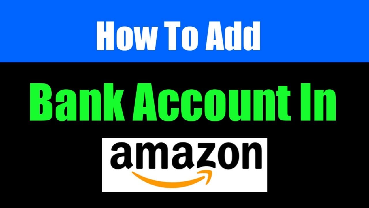 How To Add Bank Account In Amazon | Add Payment Method In Amazon | Link Bank Account To Amazon