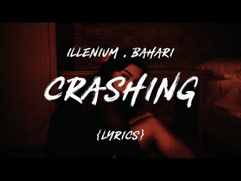 Illenium - Crashing (LYRICS) feat. Bahari