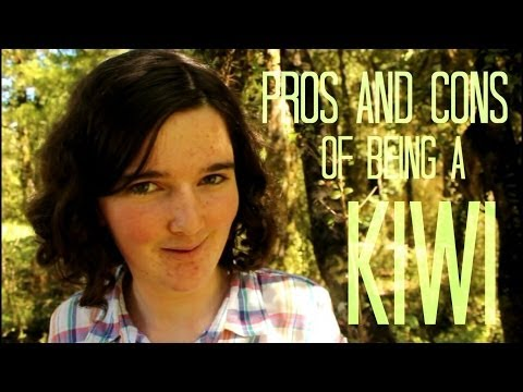 Being a Kiwi - Pros and Cons