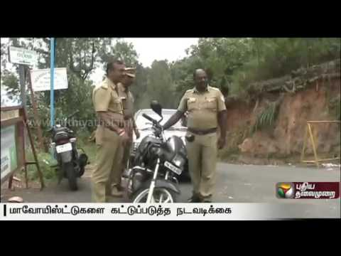 New checkpost along the TN-Kerala border at Nilgiris to check Maoist movement