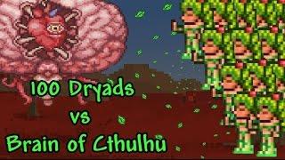 [Terraria] 100 Dryads vs Brain of Cthulhu