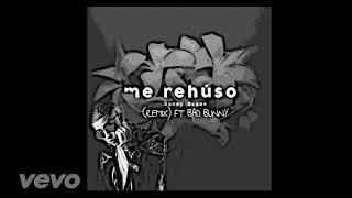 Danny Ocean - Me Rehuso (Remix/Audio) ft. Bad Bunny