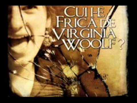 Cui i-e frica de Virginia Woolf?... Edward Albee.