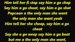 Popcaan - Only Man She Want Lyrics