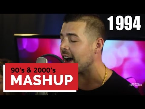 90s & 2000s Mashup | Michael Constantino