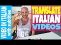 [Video in Italian with subtitles]  -  TRANSLATE ITALIAN into your language  (Join Italy Made Easy!)