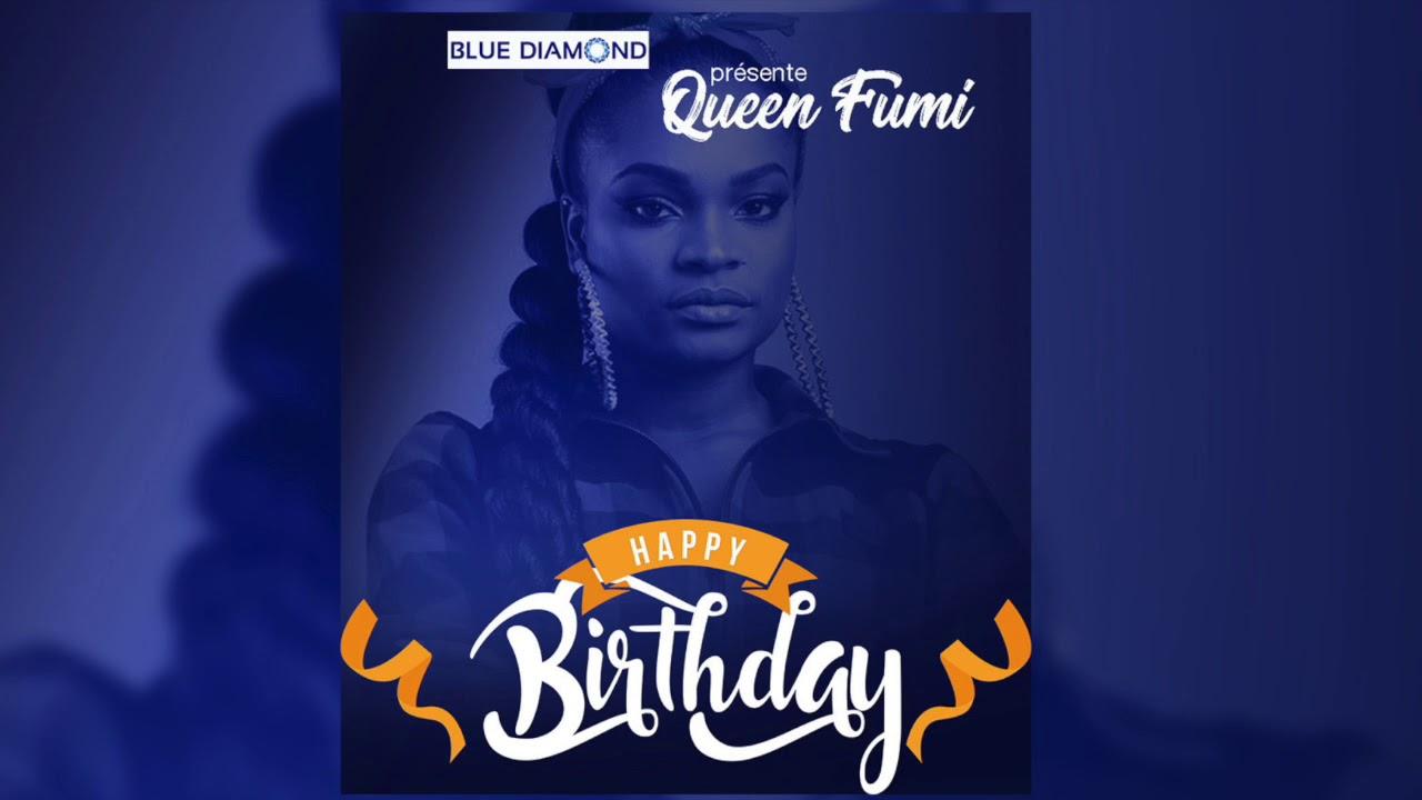 Queen Fumi   - Happy Birthday (Inédit)