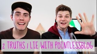 TWO TRUTHS ONE LIE WITH POINTLESSBLOG!