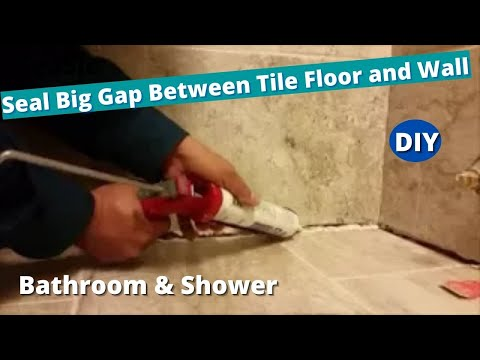 How To Seal A Big Gap Between Tile Floor And Tile Wall In A Bathroom