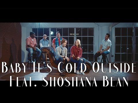 Baby It's Cold Outside | VoicePlay Feat. Shoshana Bean