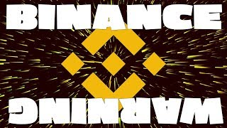 BINANCE WARNING - Don't Make This Costly Mistake...