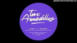 Two Armadillos - Floating Fast [Two Armadillos TA001.4]