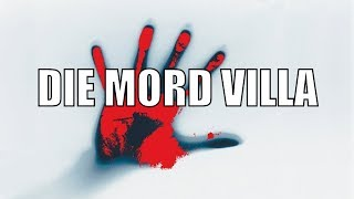 MORD VILLA Horror LostPlace