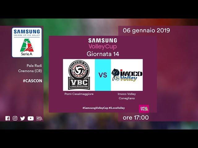 Casalmaggiore - Conegliano   14^ Giornata   Speciale   Samsung Volley Cup